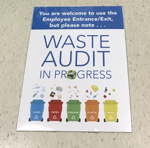 Signage used by the Missouri Historical Society when conducting waste audits at their buildings.